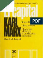Karl Marx - El Capital Libro III Volumen VII (S. XXI)