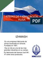 ARMAS DE FABRICACIÓN RUSA