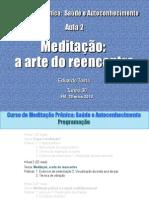MDT 2013 - T30-2 - Meditação - a arte do reencontro - FM - 23 maio 2013