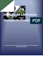 Teologia da Libertação versus Teologia da Prosperidade