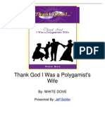 Thank God I Was a Polygamists Wife by White Dove