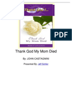 Thank God My Mom Died by John Castagnini