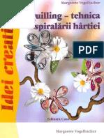 Carti Idei Creative Nr 38 Quilling Tehnica Spiralarii Hartiei Ed Casa