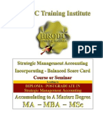 Strategic Management Accounting-Incorporating Balanced Score Card