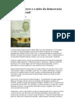 Gilberto Freyre e o Mito Da Democracia Racial No Brasil