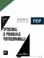Mihaela Ursa - Optzecismul Si Promisiunile Postmodernismului