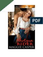 Maggie Casper - Shotgun Rider
