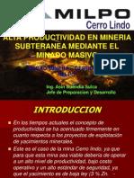 Alta Productividad en Mineria Subterranea Mediante Minado Masivo - Cero Lindo Milpo