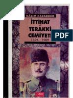 Kazım Karabekir Ittihat ve Terakki Cemiyeti, 1896-1909    1995