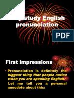 Why Study English Pronunciation