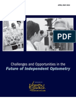 Challenges and Opportunities in the  Future of Independent Optometry