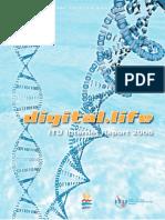 Digital Life ITU Internet Report, International Telecomunications Union 2006
