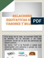 Relaciones Equitativas Entre Hombres y Mujeres