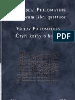 Ctyri Knihy o Hudbe - Wenceslai Philomathis Needit