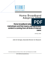 Home Broadband Adoption USA, PEW Internet 2006
