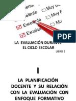 evaluacinduranteelcicloescolar-130518224015-phpapp01