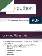 ProgrammingRaspberryPiandPython-3rdYearYear9Presentation