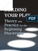 David Rush - Building Your Play, Theory and Practice for Beginning Playwright