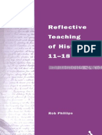 Robert Phillips Reflective Teaching of History 11-18 Continuum Studies in Reflective Practice and Theory Series 2002