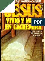 JESÚS VIVIÓ Y MURIÓ EN CACHIMIRA