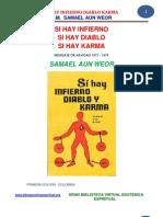 02 55 ORIGINAL Si Hay Infierno Si Hay Diablo Si Hay Karma Www.gftaognosticaespiritual.org