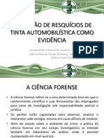 SEMINARIO- AVALIAÇÃO DE RESQUÍCIOS DE TINTA AUTOMOBILÍSTICA COMO EVIDÊNCIA