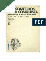 Ricardo Rodríguez Molas - Los sometidos de la Conquista