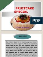 The Fruitcake Special - Jesscia