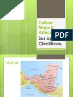 Cultura Maya & Azteca