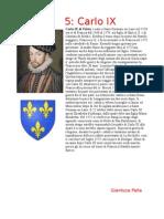 Carlo IX -Enrico III Gianluca Palla