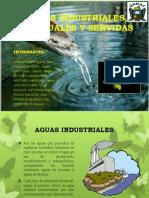 Aguas Industriales, Residuales y Servidas
