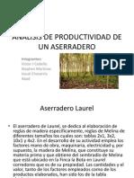 ANALISIS DE PRODUCTIVIDAD DE UN ASERRADERO.pptx