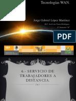 6.-Servicio de Trabajadores a Distancia--Jorge Gabriel Lopez Martinez.pptx