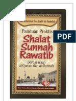 (Rumusan) Panduan Praktis Shalat Sunnah Rawatib Berdasarkan Al-Quran Dan as-Sunnah_Mohammad Hidir Baharudin