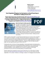 New Regulatory Regimes for Derivatives at Tech2Trade Expo's Derivatives Trading Forum 2013