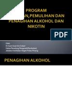 Program Rawatan,Pemulihan Dan Penagihan Alkohol Dan Nikotin