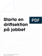 Starta En Driftsektion På Jobbet