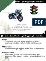 Traffic Light Triggering For Motorbikes Using Computer Vision Presentation