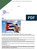 Partido dos Trabalhadores - PT e Foro de São Paulo participam da XXI Convenção Nacional de Solidariedade a Cuba