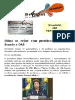 Dilma se reúne com presidentes do STF, Senado e OAB