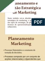Planeamento e Gestão Estratégica de Marketing