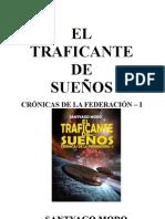 EL TRAFICANTE DE SUEÑOS- Cronicas de la Federacion 1.doc