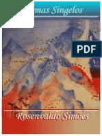 Poemas singelos - Rosenvaldo Simões de Souza