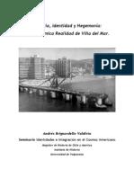 Historia, Identidad y Hegemonía La Dicotómica Realidad de Viña del Mar