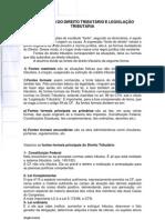 Fontes do Direito Tributário e LEGISLAÇÃO TRIBUTÁRIA - livro 2