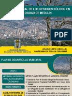 Gestin Integral de Los Residuos Slidos en La Ciudad de Medelln