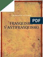 Franquismo y Antifranquismo - Sergio Vilar