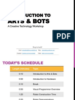Introduction to Arts & Bots Workshop (2013 Version)