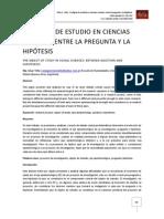 Objeto de estudio en las ciencias sociales Entre la pregunta y la hipotesís César Tello