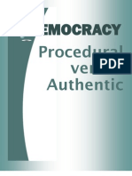 Procedural Democracy versus Authentic Democracy